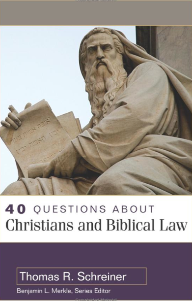 2014-09-19 Schreiners Questions about Christians and Biblical Law