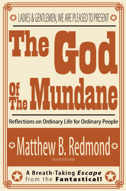 2014-09-12 Matt Redmond God of Mundane